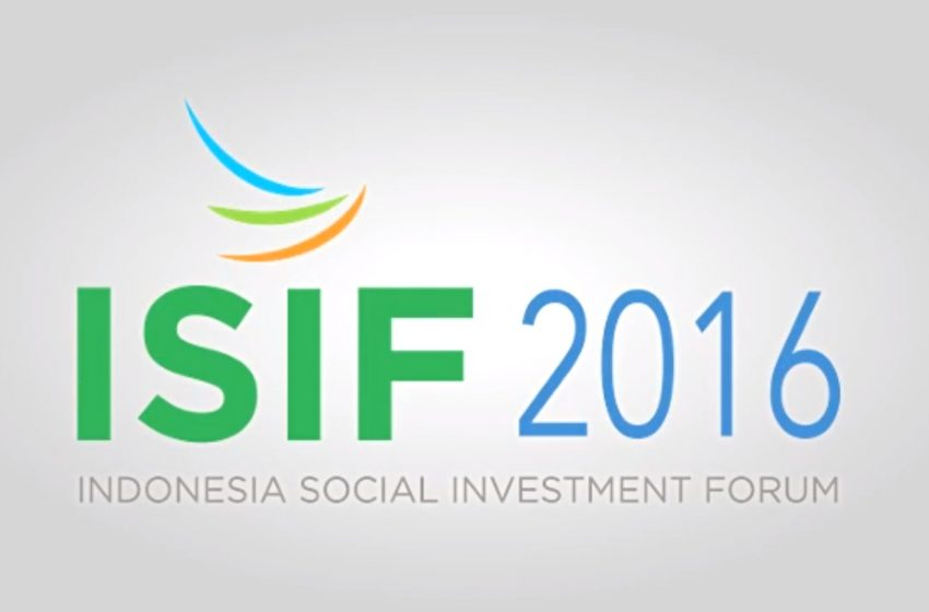 Indonesia Social Investment Forum (ISIF) 2016
